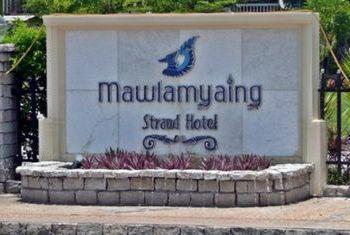 Mawlamyaing Strand Hotel Sign