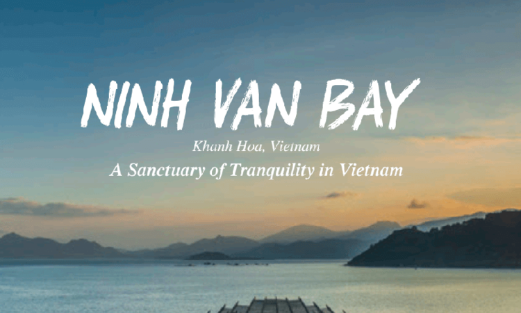 Ninh Van Bay - A Sanctuary of Tranquility in Vietnam